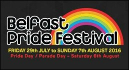 Belfast Pride Festival: Fri 19th July - 7th August 2016